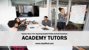 Career for Aspiring Public School Teachers - Academy Tutors