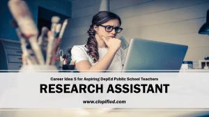 Career for Aspiring Public School Teachers - Research Assistant