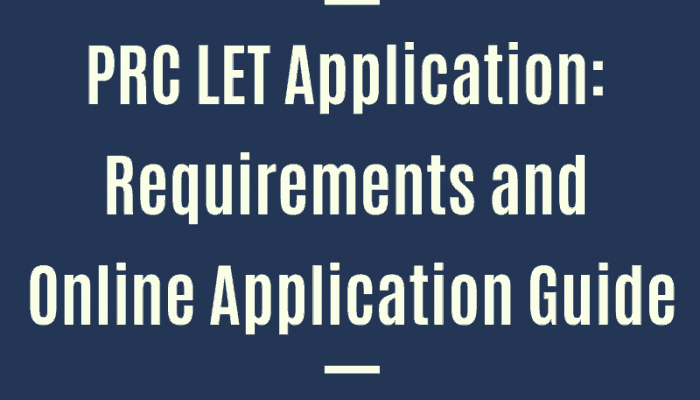 PRC LET Application: Requirements and Online Registration Guide