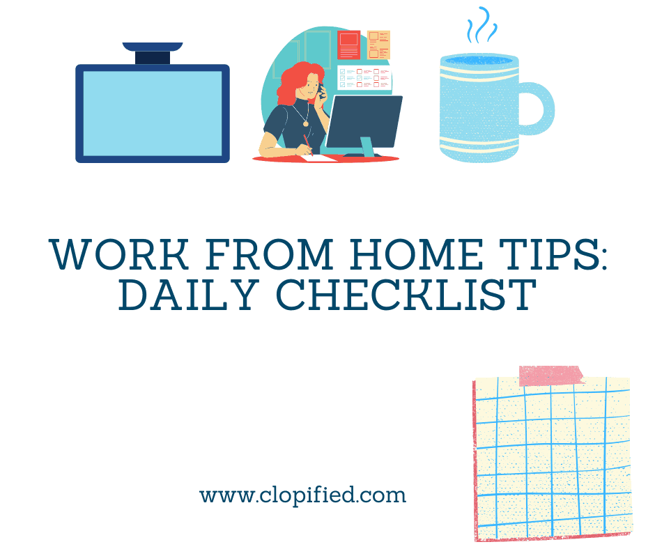 work from home tips checklist