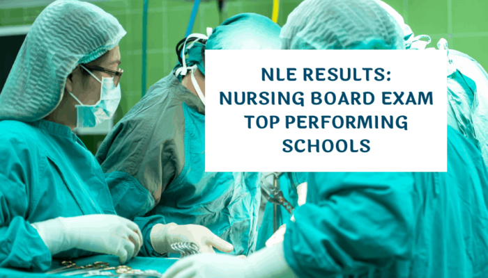 NLE Results: Nursing Board Exam Top Performing Schools
