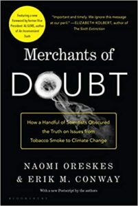 """Merchants of Doubt"" by Erik M. Conway and Naomi Oreskes"