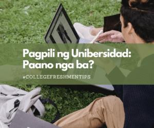 Pagpili ng Unibersidad: Paano nga ba?