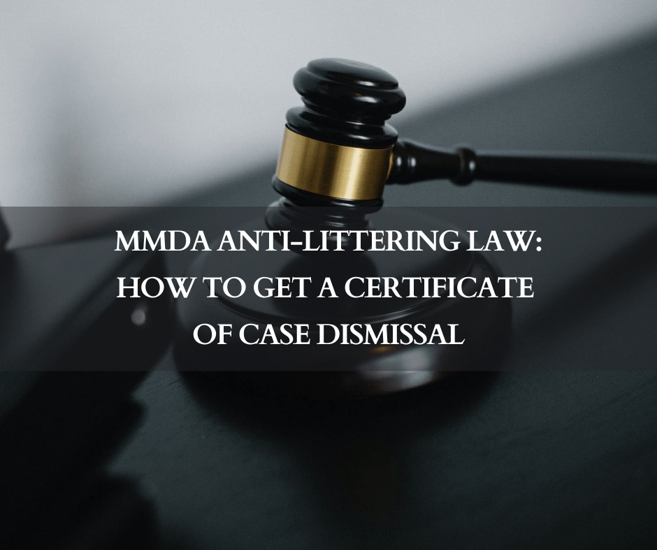 MMDA Anti-Littering law: How to get a certificate of case dismissal