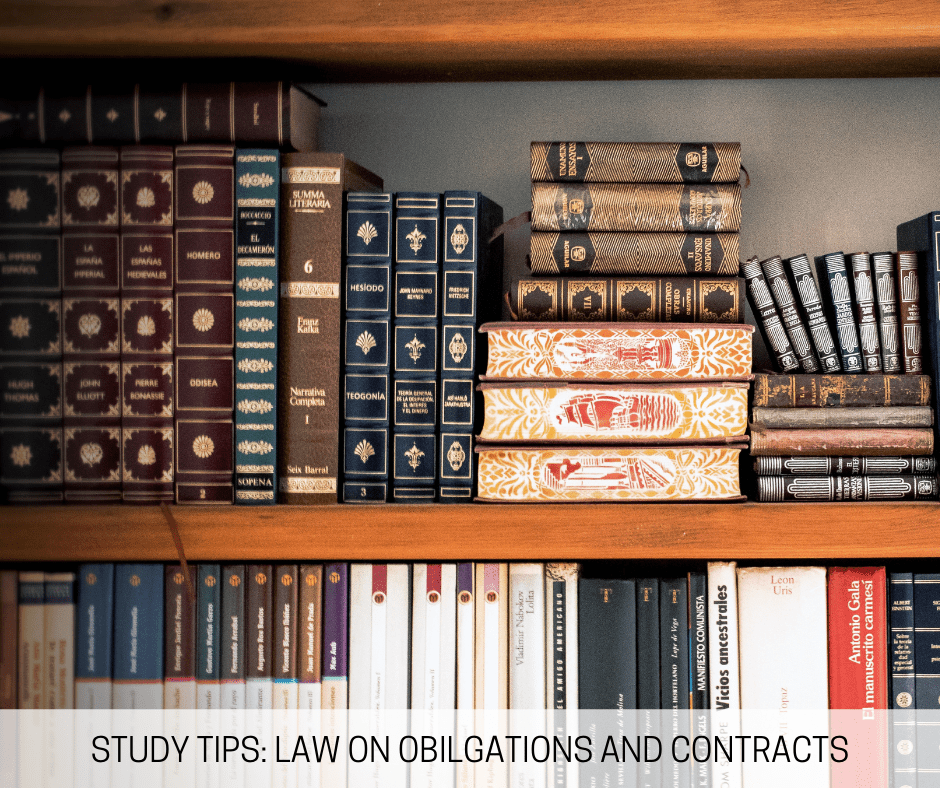 Study Tips Law on Obiligations and Contracts